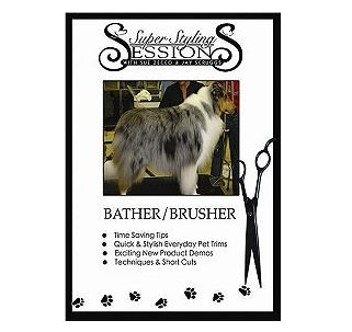Super Styling Sessions DVD Video Bather/Brusher