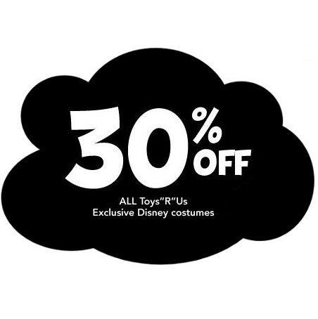 Toys R Us Disney Costumes 30% off