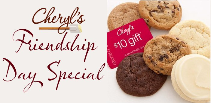 cheryls friendship day special