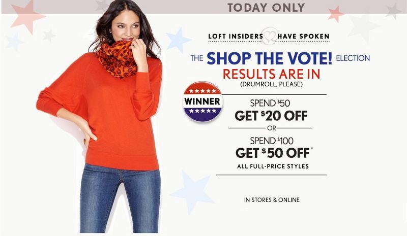 Ann Taylor Loft Election Day Sale