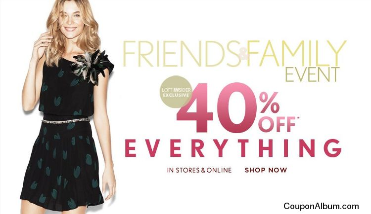Ann Taylor Loft Friends & Family Event